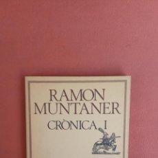 Livres d'occasion: CRÒNICA I. RAMON MUNTANER. EDICIONS 62.. Lote 265173749