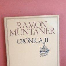 Livres d'occasion: CRÒNICA II. RAMON MUNTANER. EDICIONS 62.. Lote 265175909