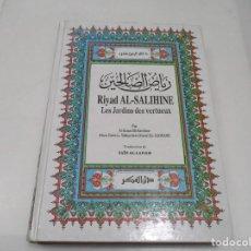 Libros de segunda mano: RIYAD AL-SALIHINE LES JARDINS DES VERTUEUX (FRANCÉS Y ÁRABE) W7210. Lote 265697519
