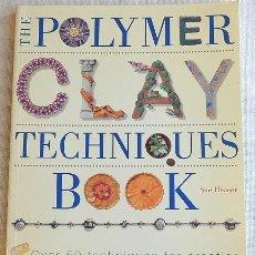 Libros de segunda mano: POLYMER CLAY TECHNIQUES BOOK - ARCILLA POLIMÉRICA. Lote 266230083