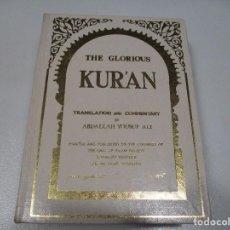 Libros de segunda mano: THE GLORIOUS KUR´AN (INGLÉS-ARABE) W7348. Lote 267718104