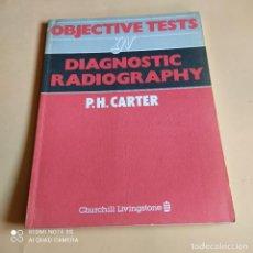 Libros de segunda mano: DIAGNOSTIC RADIOGRAPHY. P. H. CARTER. 1982. CHURHILL LIVINGSTONE. 80 PAGS.. Lote 268025164