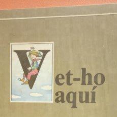 Livres d'occasion: VET-HO AQUÍ. MONTSERRAT CORREIG, MIQUEL DESCLOT DE L'ESCOLA DE MESTRES ROSA SENSAT. ED ONDA. Lote 268033434
