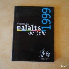 Livres d'occasion: L'AGENDA DELS MALALTS DE TELE 1999 (NUEVA) TV3 TONI SOLER ALBERT OM EL TERRAT. Lote 268423654