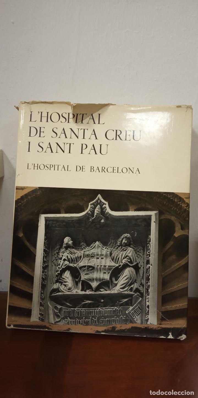 L'HOSPITAL DE SANTA CREU I SANT PAU. EDITORIAL GUSTAU GILI, S.A. (Libros de Segunda Mano - Otros Idiomas)