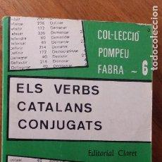 Libros de segunda mano: ELS VERBS CATALANS CONJUGATS - JOAN BAPTISTA XURIGUERA - CLARET. Lote 268815019
