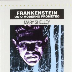 Libros de segunda mano: FRANKENSTEIN OU O MODERNO PROMETEO - MARY SHELLEY. Lote 268834909