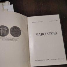 Libros de segunda mano: HH WHITLOCK MARCIATORI. Lote 268906589