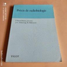 Libros de segunda mano: PRECIS DE RADIOLOGIE. P. PASCAL-SUISSE,J LEVOT. SOLACROUP.VILLENEUVE. EDITION VIGOT. 1989. 169 PAGS.. Lote 268908909