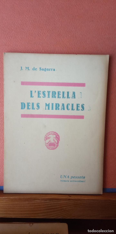 L'ESTRELLA DELS MIRACLES. JOSEP M.ª DE SAGARRA. LLIBRERIA MILLÀ. (Libros de Segunda Mano - Otros Idiomas)