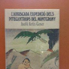 Libros de segunda mano: L'ARRISCADA EXPEDICIÓ DELS PITECANTROPS DEL MONTGRONY. AVEL·LI ARTÍS GENER. ABADIA DE MONTSERRAT. Lote 269064968