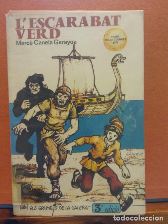 L'ESCARABAT VERD. MERCÈ CANELA GARAYOA. EDICIONS LA GALERA (Libros de Segunda Mano - Otros Idiomas)