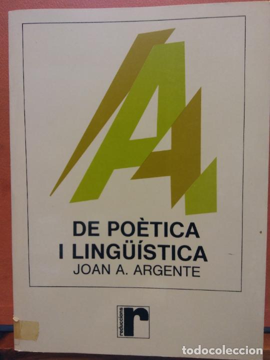 DE POÈTICA I LINGÜISTICA. JOAN A. ARGENTE. EDICIONS EDIPOIES (Libros de Segunda Mano - Otros Idiomas)