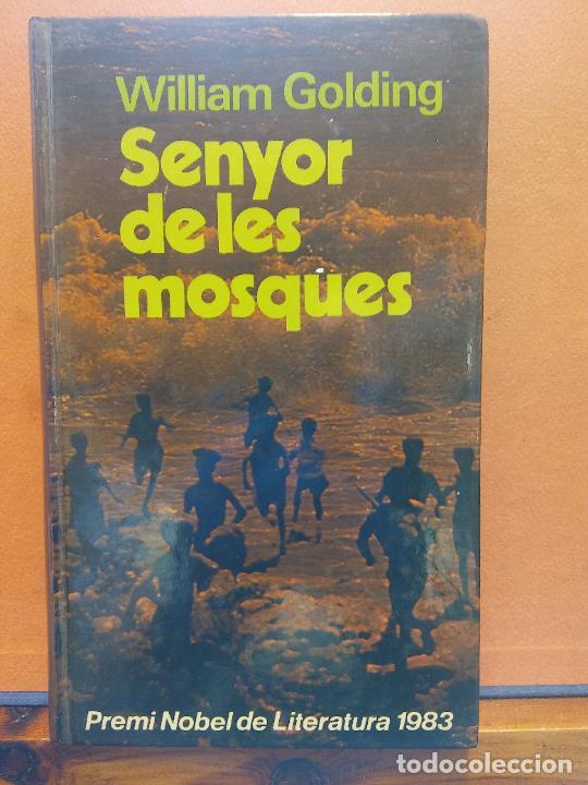 SENYOR DE LES MOSQUES. WILLIAM GOLDING. EDICIONS 62 (Libros de Segunda Mano - Otros Idiomas)