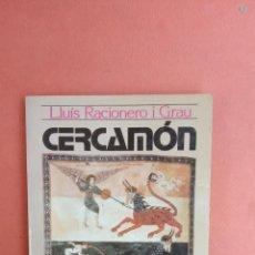 Libros de segunda mano: CERCAMÓN. LLUÍS RACIONERO I GRAU. EDICIONS 62.. Lote 269069748