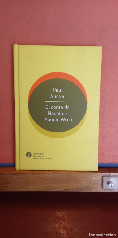 EL CONTE DE NADAL DE L'AUGGIE WREN. PAUL AUSTER. DIPIUTACIÓ BARCELONA. (Libros de Segunda Mano - Otros Idiomas)