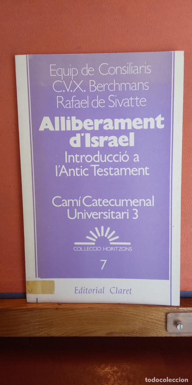 ALLIBERAMENT D'ISRAEL. RAFAEL DE SIVATTE. EDITORIAL CLARET. (Libros de Segunda Mano - Otros Idiomas)