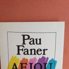 Libros de segunda mano: AEIOU. PAU FANER. EDICIONS DESTINO.. Lote 269070998