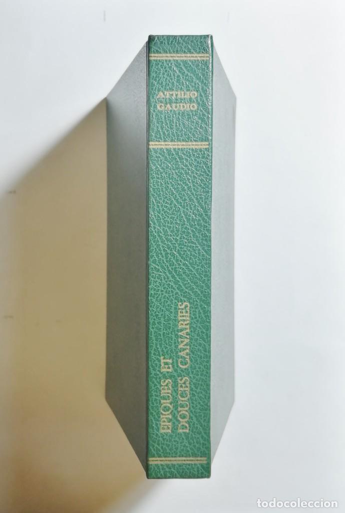 Libros de segunda mano: ATTILIO GAUDIO. ÉPIQUES ET DOUCES CANARIES. 1958. - Foto 5 - 269071123