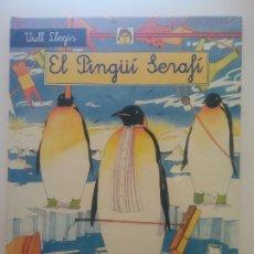 Libros de segunda mano: EL PINGÜI SERAFI. MARIA PASCUAL . EDICIONS SUSAETA. Lote 269110258