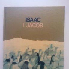Libros de segunda mano: ISAAC I JACOB. FREDERIC BASSÓ. EDICIONS GALERA. Lote 269110408