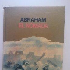 Libros de segunda mano: ABRAHAM EL NÒMADA. FREDERIC BASSÓ. EDICIONS GALERA. Lote 269110543