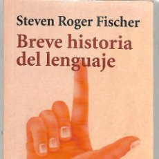 Libros de segunda mano: BREVE HISTORIA DEL LENGUAJE - STEVEN ROGER FISCHER - ALIANZA EDITORIAL - EL LIBRO DE BOLSILLO. Lote 269396678