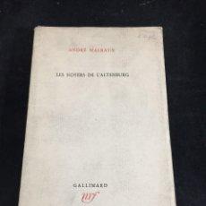 Libros de segunda mano: LES NOYERS DE L'ALTENBURG. ANDRÉ MALRAUX. GALLIMARD, NRF, 1948, EDICIÓN ORIGINAL EN FRANCÉS.. Lote 269455958