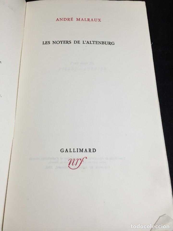 Libros de segunda mano: LES NOYERS DE LALTENBURG. André MALRAUX. Gallimard, nrf, 1948, edición original en francés. - Foto 3 - 269455958