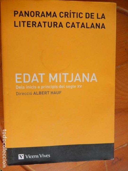 PANORAMA CRÍTIC DE LA LITERATURA CATALANA - EDAT MITJANA I - ALBERT HAUF - VICENS VIVES 1ª ED. 2010. (Libros de Segunda Mano - Otros Idiomas)