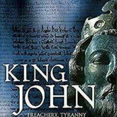Libros de segunda mano: LIBRO KING JOHN: TREACHERY, TYRANNY AND THE ROAD TO MAGNA CARTA - MARC MORRIS - HUTCHINSON - 2015 Ç. Lote 269500298