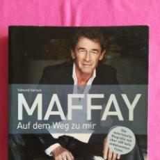 Libros de segunda mano: MAFFAY, AUF DEM WEG ZU MIR - 2012 - EDMUND HARTSCH - ED. WETBILD - PJRB. Lote 269579878