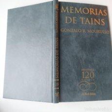 Libros de segunda mano: MEMORIAS DE TAINS GONZALO R. MOURULLO LA VOZ DE GALICIA AÑO 2001 - LIBRO EN GALLEGO. Lote 269608248