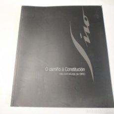 Libri di seconda mano: O CAMIÑO A CONSTITUCIÓN NAS CARICATURAS DE SIRO - DIPUTACION DE A CORUÑA AÑO 2018. Lote 269632688