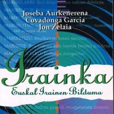 Livros em segunda mão: IRAINKA. EUSKAL IRAINEN BILDUMA. EN EUSKERA. Lote 269645948