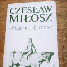 Libros de segunda mano: CZESLAW MILOSZ: RODZINNA EUROPA. Lote 269724933