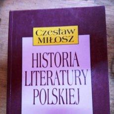 Libros de segunda mano: CZESLAW MILOSZ: HISTORIA LITERATURY POLSKIEJ. Lote 269725568