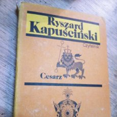 Libros de segunda mano: RYSZARD KAPUSCINSKI: CESARZ. SZACHINSZACH. Lote 269728028