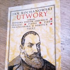 Libros de segunda mano: JAN KOCHANOWSKI: UTWORY WYBRANE. Lote 269728858