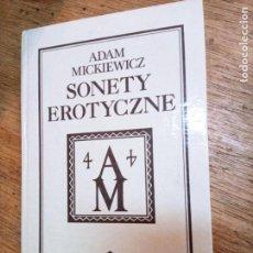 Libros de segunda mano: ADAM MICKIEWICZ: SONETY EROTYCZNE. Lote 269729798