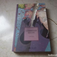 Libros de segunda mano: ALKI ZEI - L´OMBRELLE MAUVE - LA JOIE DE LIRE 2000. Lote 269768143