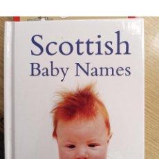 Libros de segunda mano: SCOTTISH BABY NAMES. Lote 270187233