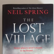 Libros de segunda mano: NEIL SPRING THE LOST VILLAGE HORROR TERROR INGLÉS ENGLISH. Lote 270227928