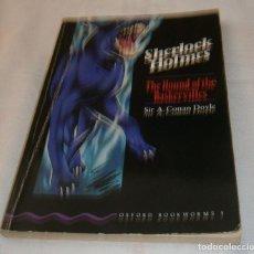 Libros de segunda mano: THE HOUND OF THE BASKERVILLES SHERLOCK HOLMES SIR A.CONAN DOYLE. Lote 270345543