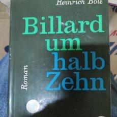 Libros de segunda mano: BILLARD UM HALB ZEHN : ROMAN. HEINRICH BOLL 1959 - FIRST EDITION. Lote 270352078