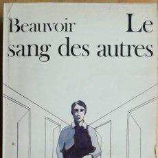 Libros de segunda mano: LE SANG DES AUTRES- SIMONE DE BEAUVOIR. Lote 270357783