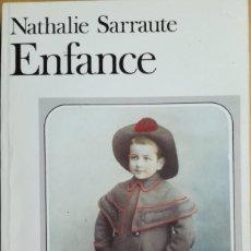 Libros de segunda mano: ENFANCE- NATHALIE SARRAUTE. Lote 270358433