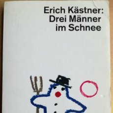 Libros de segunda mano: DREI MÄNNER IM SCHNEE- ERICH KÄSTNER. Lote 270360303