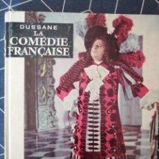 Libros de segunda mano: LA COMEDIE FRANÇAISE DUSSANE HA CHETTE IMPRIME IN FRANCE 1960 21X17CMS. Lote 270642118
