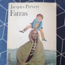 Libros de segunda mano: FATRAS JACQUES PREVERT 1966 EN FRANCES 18X11CMS. Lote 270644063